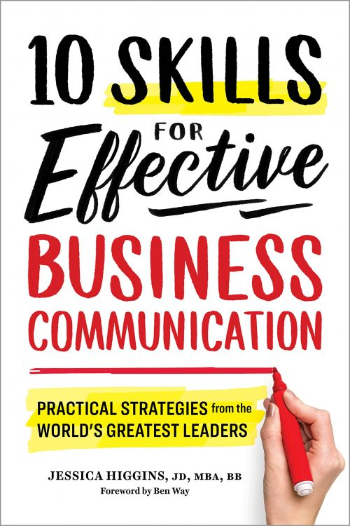 10 Skills for Effective Business Communication: Practical Strategies from the World's Greatest Leaders Paperback – August 21, 2018