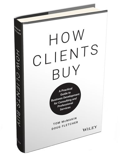 How Clients Buy: A Practical Guide to Business Development