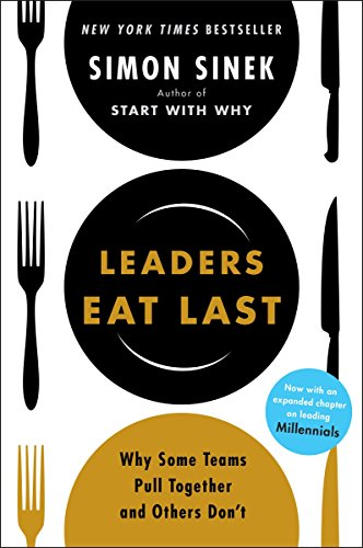 Leaders Eat Last: Why Some Teams Pull Together | business books for beginners