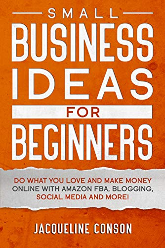 Small Business Idea for Beginners: Do what you love | business books for beginners