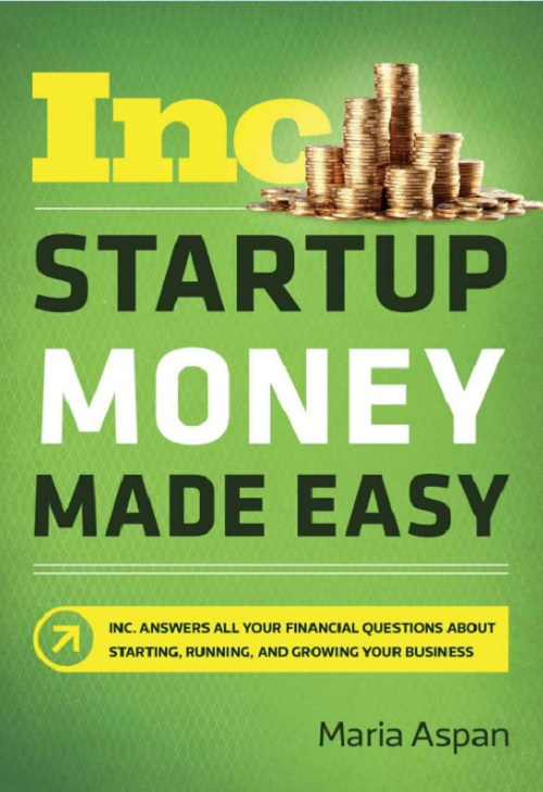 Inc startup money made easy