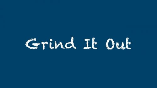 Grind it out How To Start A Business Without Money