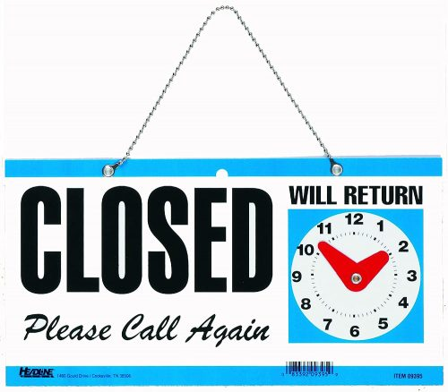 2. Headline Sign 9395 Double-Sided Open/Closed/Will Return Sign
