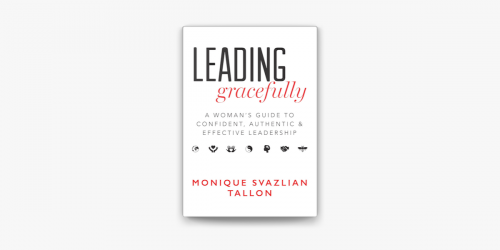 Leading Gracefully: A Woman's Guide to Confident - Leadership Book For Women