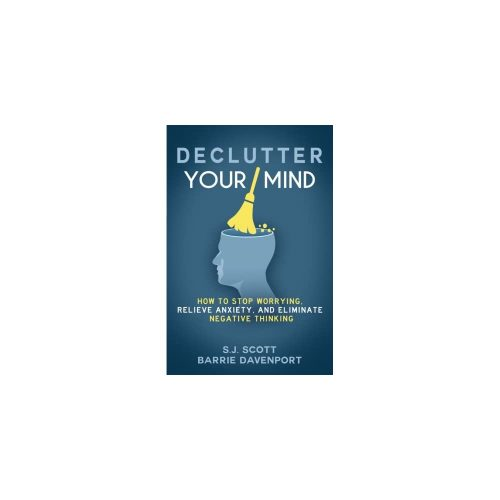 1. Declutter Your Mind: How to Stop Worrying, Relieve Anxiety - Self-Help Audio Book