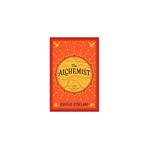 5. The Alchemist, 25th Anniversary: A Fable About Following Your Dream - Spiritual Book