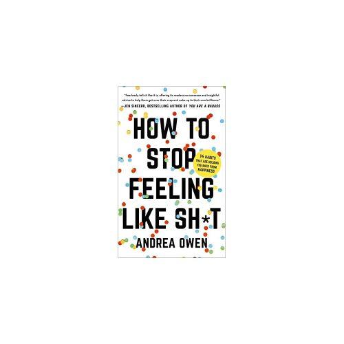 5. How to Stop Feeling Like Sh*t - Self-Help Audio Book