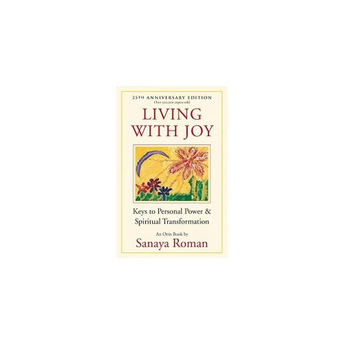 4. Living with Joy: Keys to Personal Power - Spiritual Book