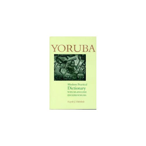 5. Yoruba-English/English-Yoruba Modern Practical Dictionary Bilingual Edition