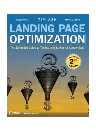 Landing Page Optimization by Tim Ash, Rich Page, Maura Ginty - SEO books