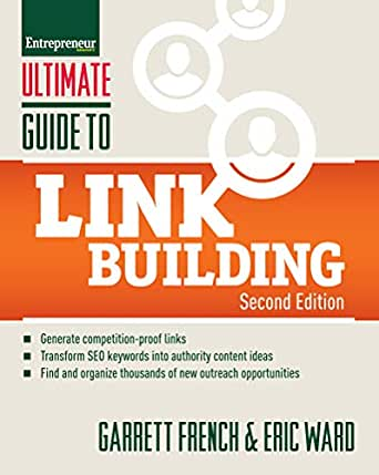 Ultimate Guide to Link Building by Garrett French and Eric Ward - SEO books